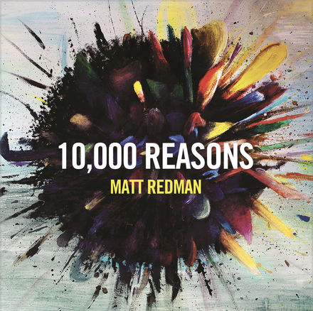 10000 Reasons - Matt Redman