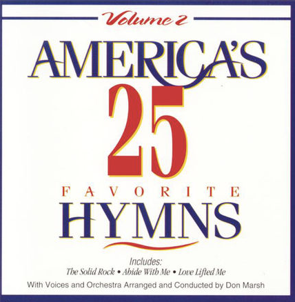 Americas 25 Favorite Hymns Vol 2