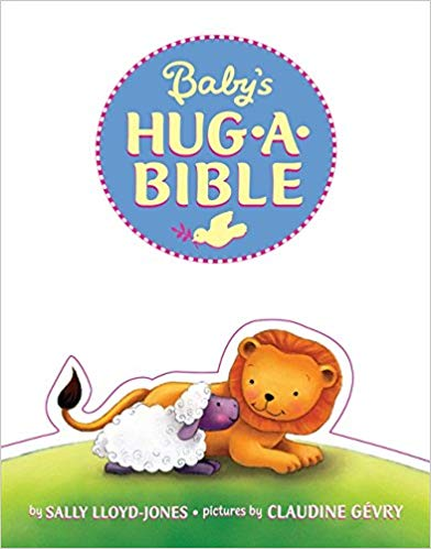 Babys Hug-A-Bible - Lloyd-Jones