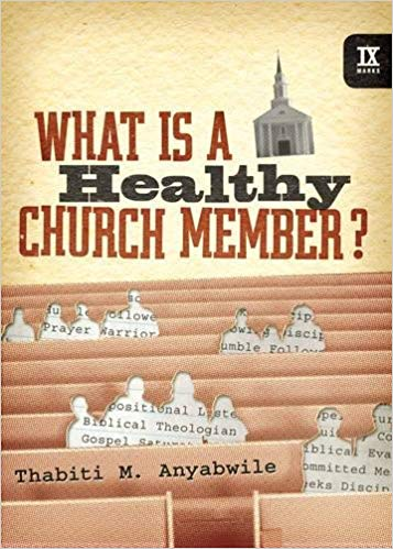 Healthy Church Member - Anyabwile