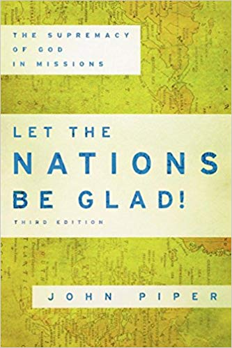 Let the Nations Be Glad - Piper