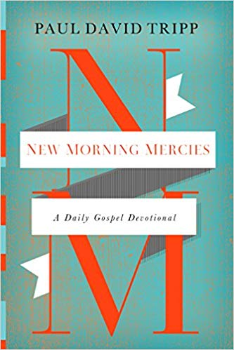 New Morning Mercies - Tripp