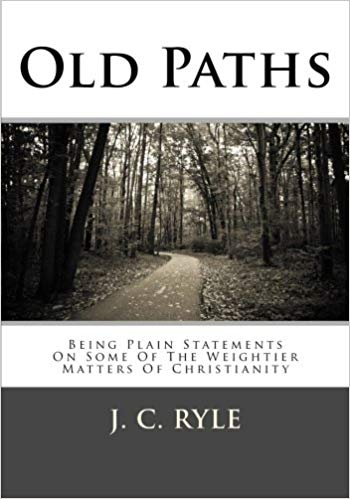 Old Paths - Ryle