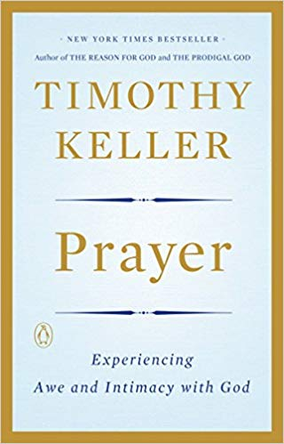Prayer - Timothy Keller