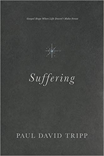 Suffering - Tripp