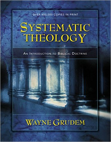 Systematic Theology - Grudem
