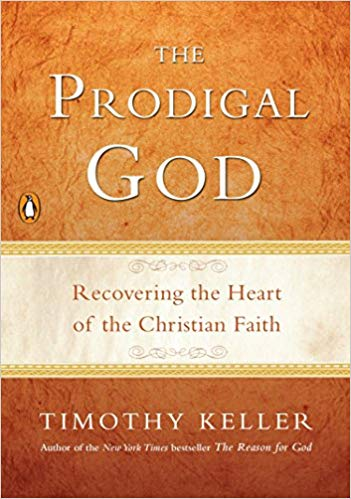 The Prodigal God - Keller