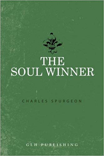The Soul Winner - Spurgeon