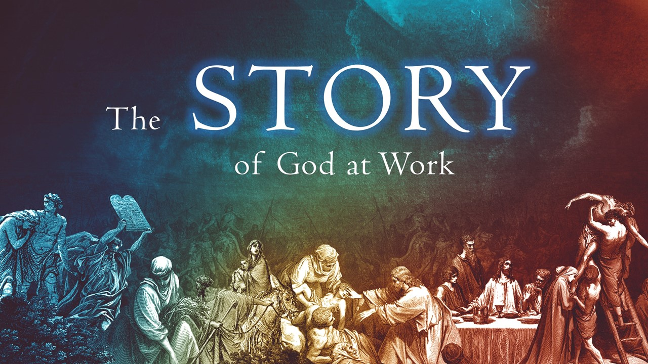 The Story of God at Work