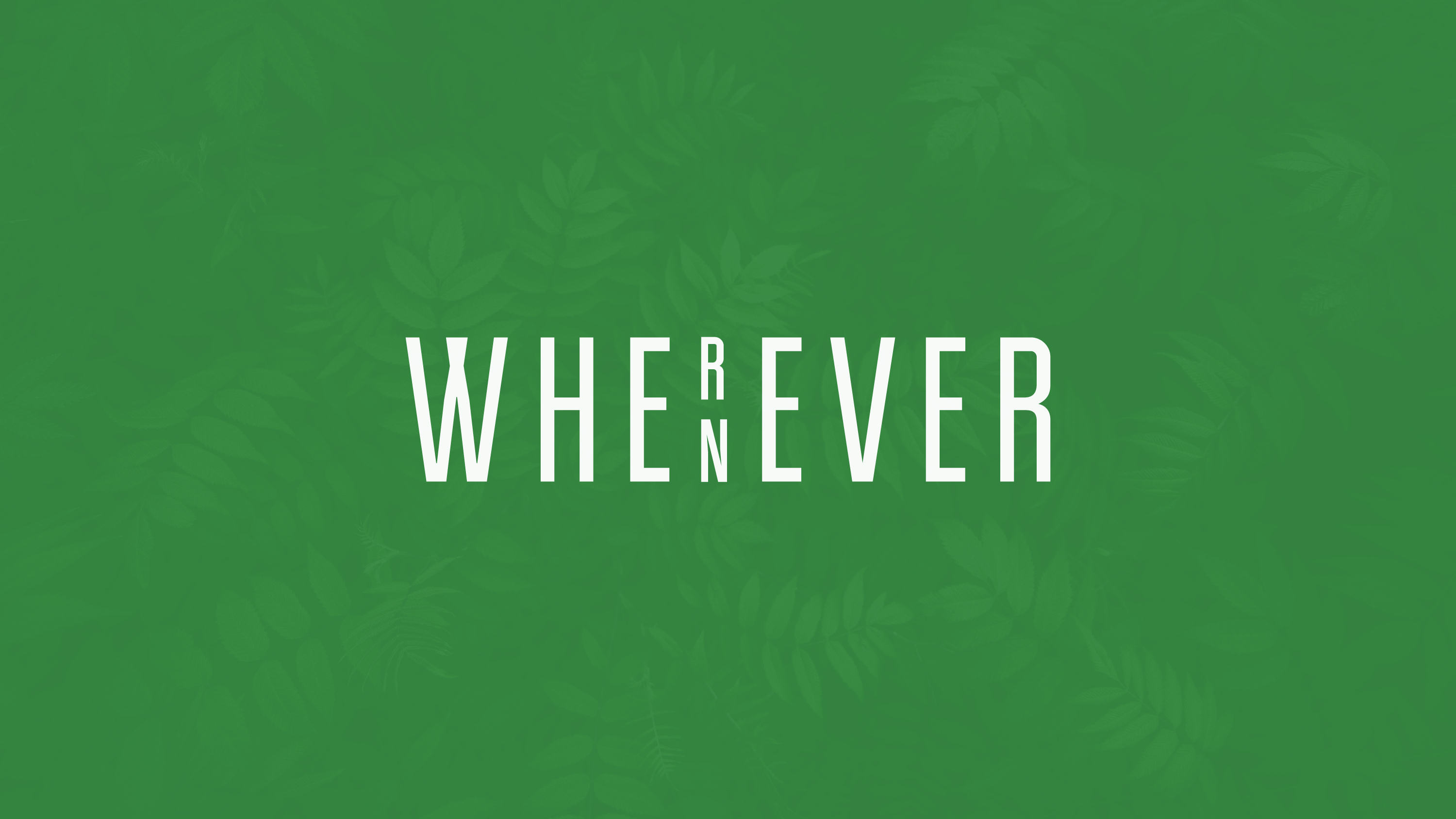 WhereverWhenever_Slide-01