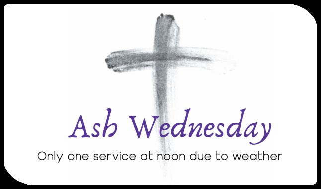 Ash Wed noon only