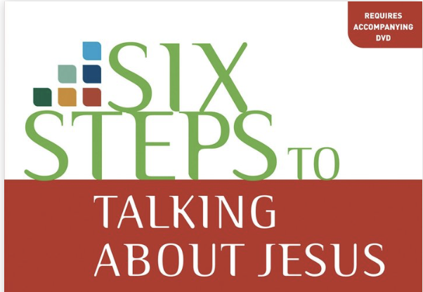6 Steps to Talking About Jesus