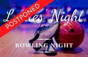 Events_LadiesNight_bowling_postponed