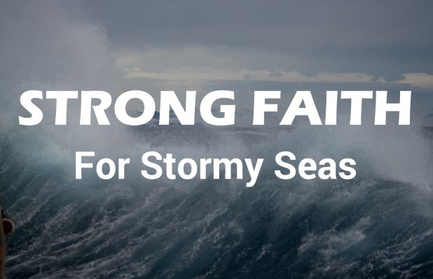 Strong.Faith.Stormy.Seas