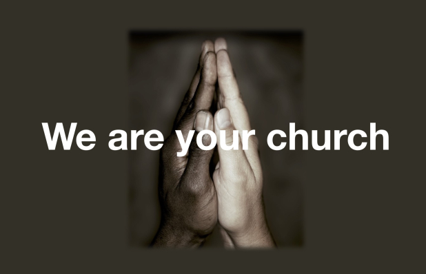 We Are Your Church