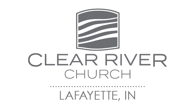 Clear River Church: Lafayette, Indiana
