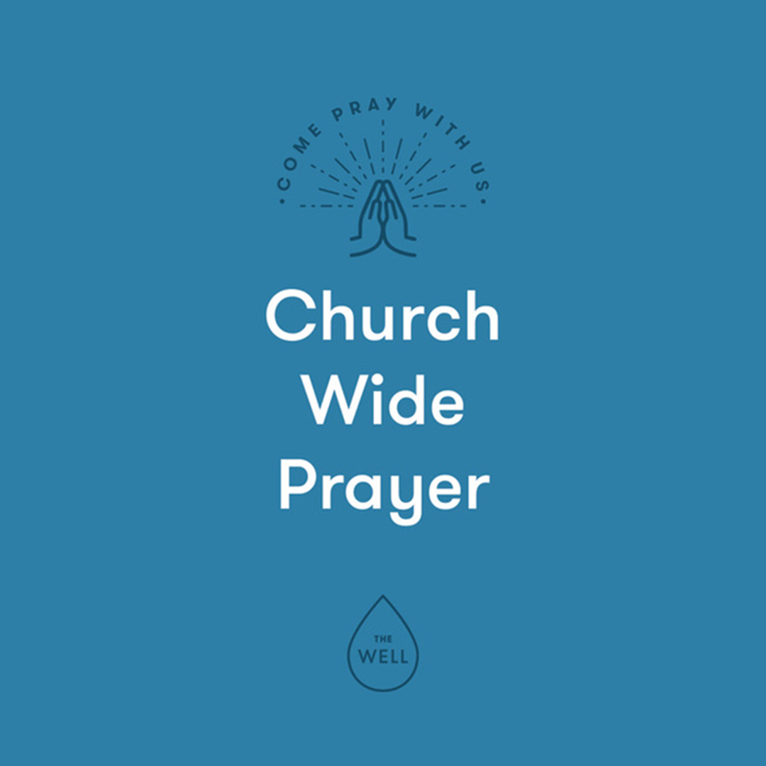 The-Well_Church-Wide-Prayer_INSTA