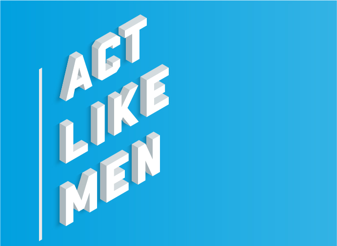 Act Like Men Conference banner
