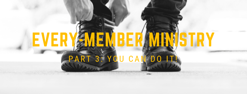 Blog: EVERY-MEMBER MINISTRY 3-2