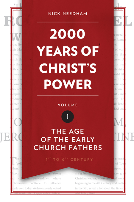 9781781917787-Needham-2000-years-of-Christ-s-power-volume-1