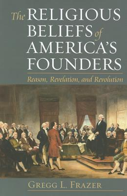 Religious beliefs of americas founders