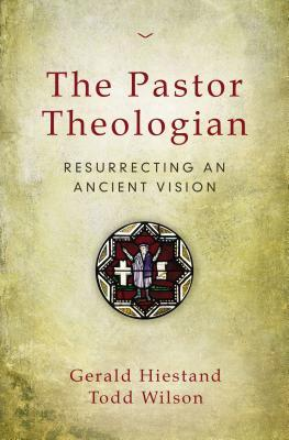 The Pastor Theologian