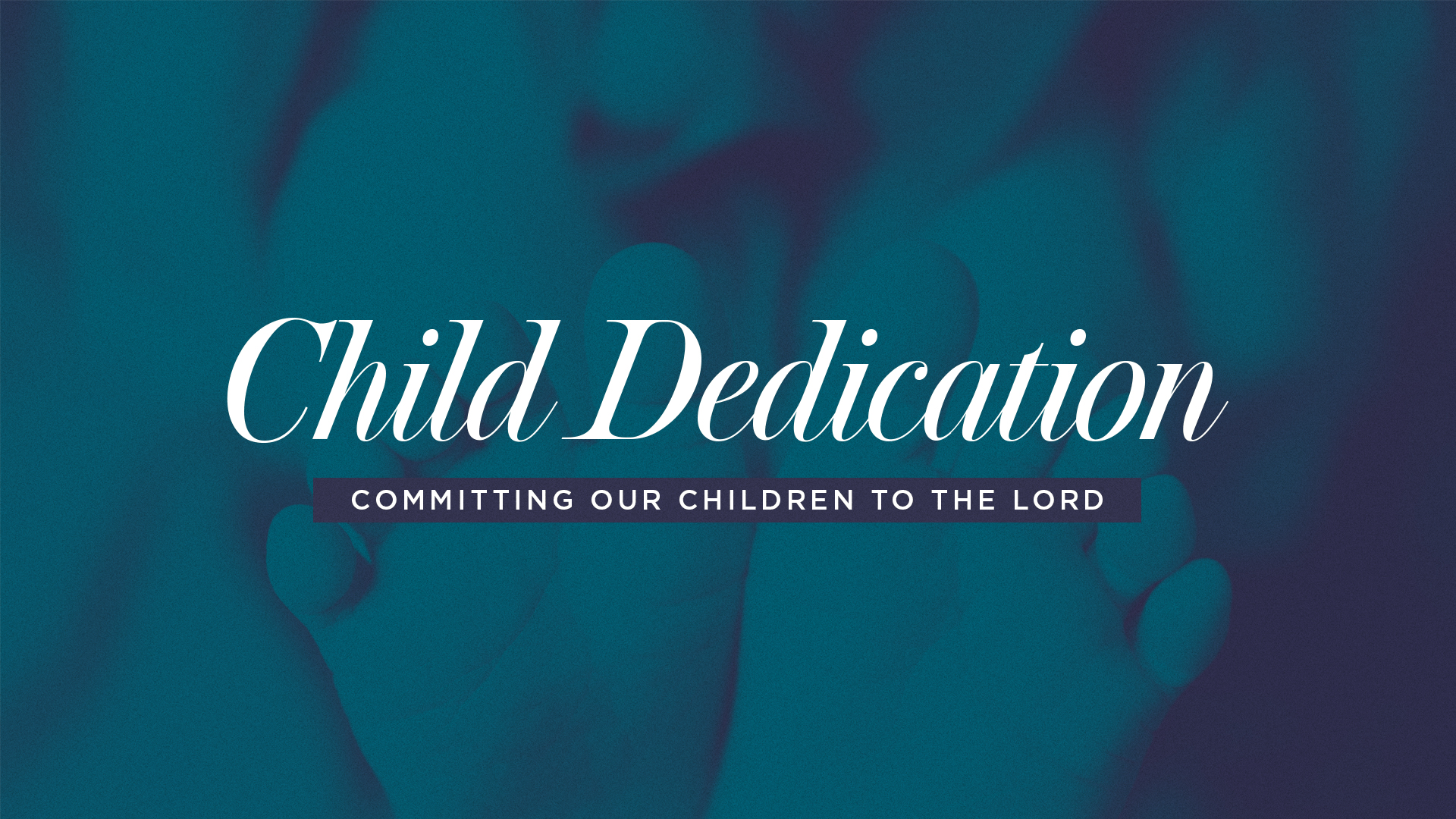 Child Dedication 2019