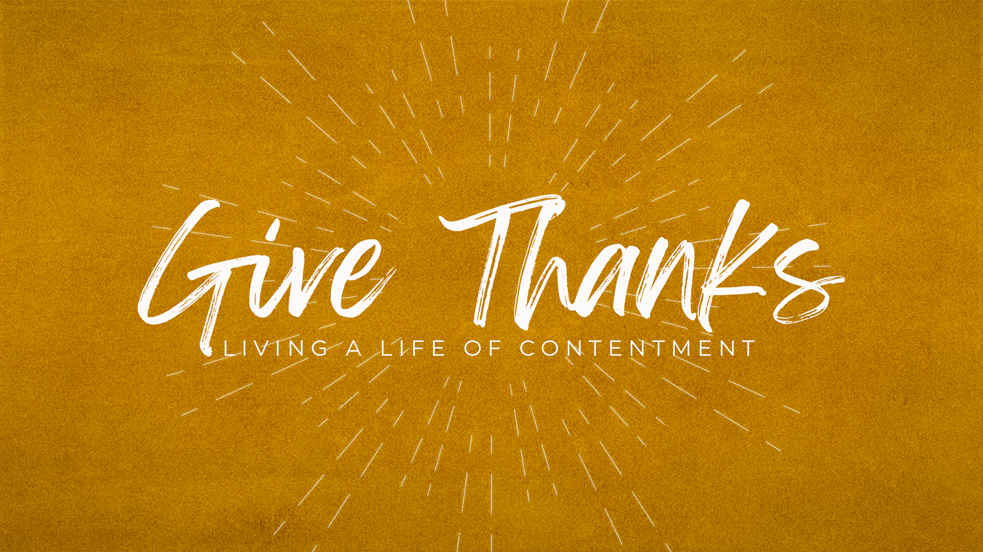 Giving Thanks: Living A Life Of Contentment