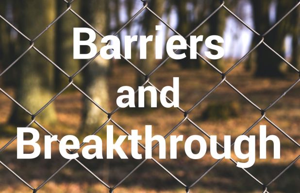 barriers-breakthrough