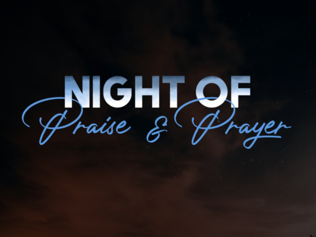 Night of Praise and Prayer slide
