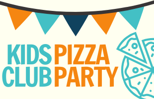 Kids Club Pizza Party - Event