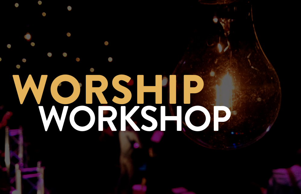 eNews & web - Worship Workshop - title - 1000x645