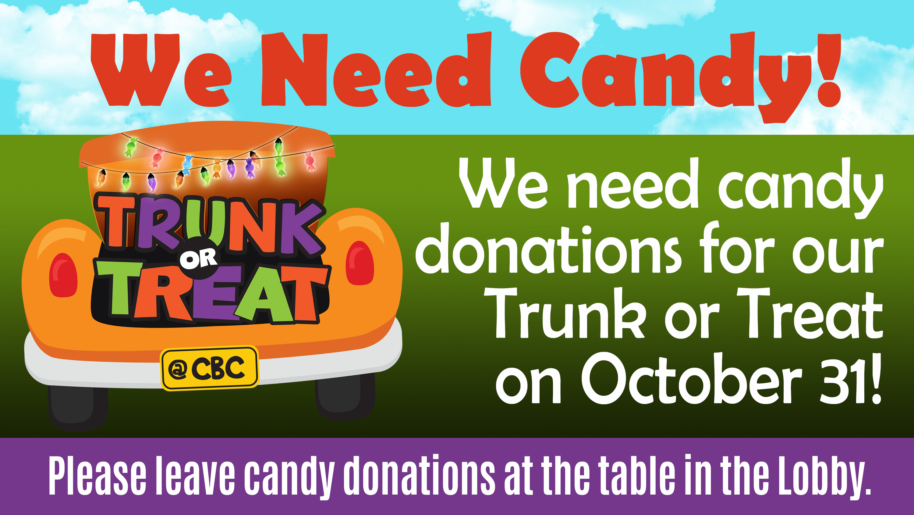 3  Trunk or Treat CANDY DONATIONS NEEDED