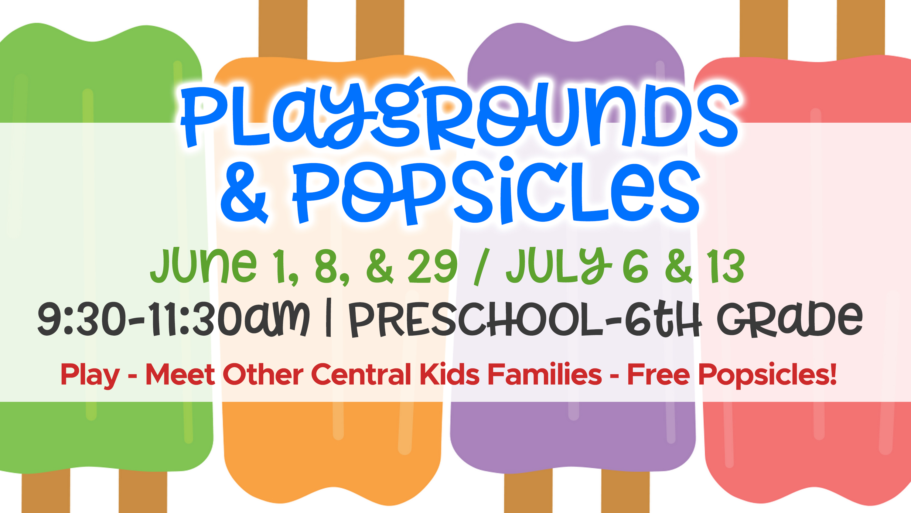4  Playgrounds and Popsicles