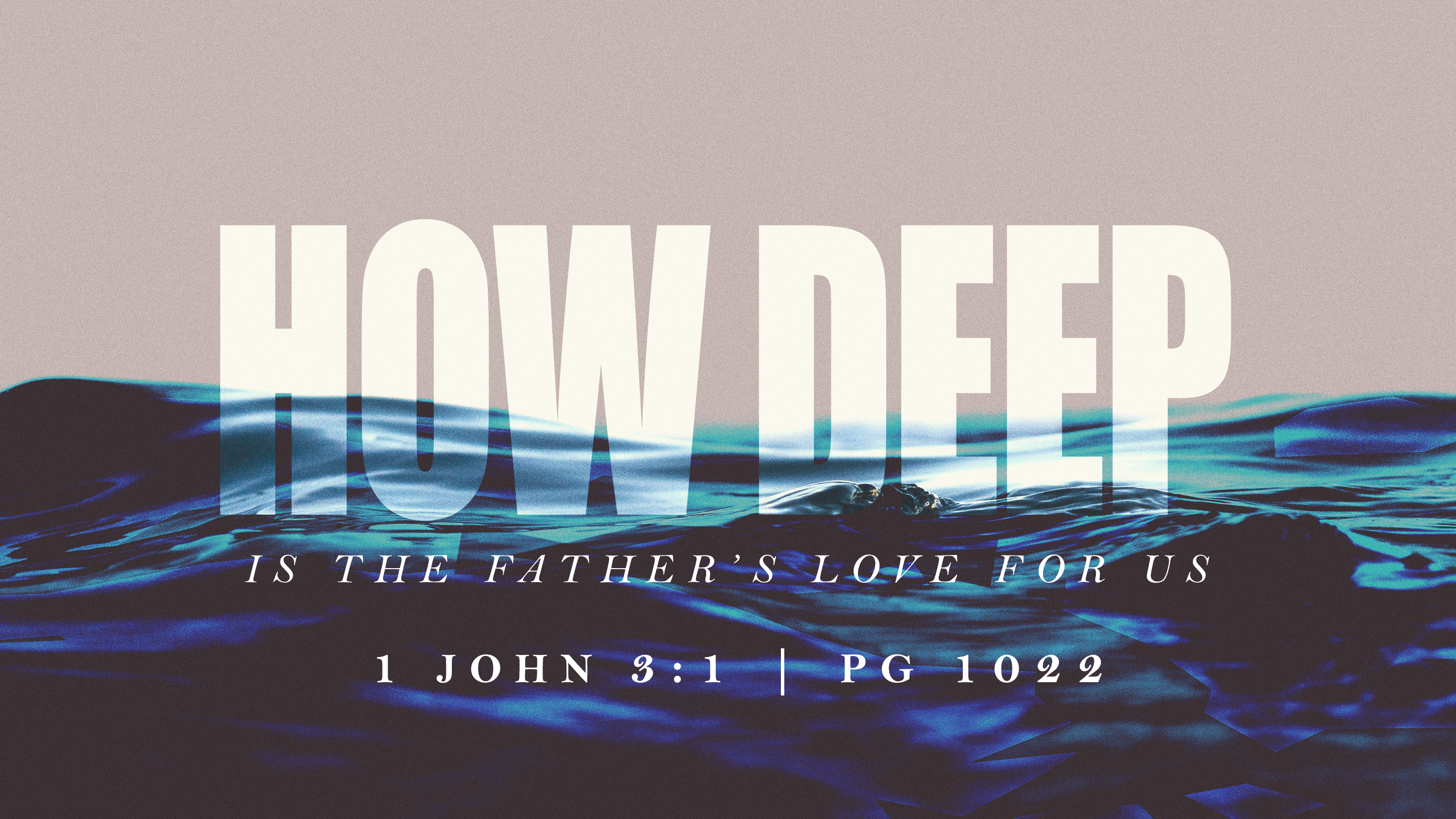 How Deep is the Fathers Love PPT_ TITLE pg no