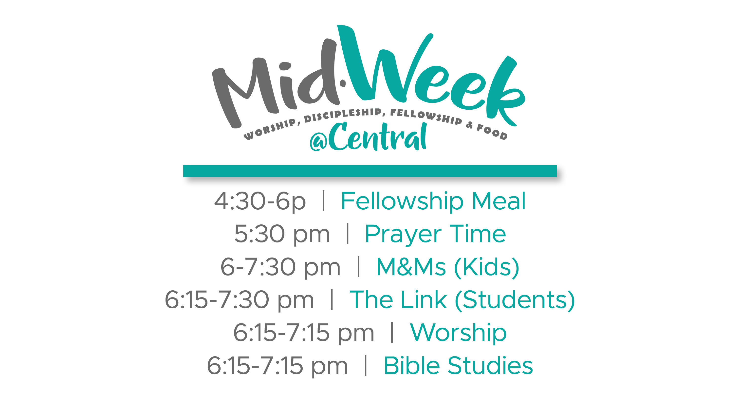 MidWeek at Central Wed Sched