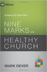 9 Marks of a Healthy Church Dever