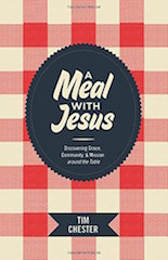 A Meal with Jesus Chester