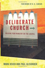 The Deliberate Church Dever and Alexander