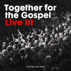 Together for the Gospel III