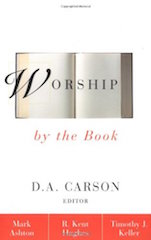 Worship by the Book Carson