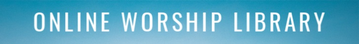 online worship library banner