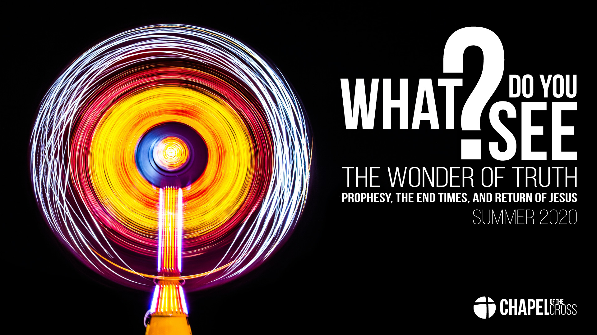 What Do You See? - The Wonder of Truth