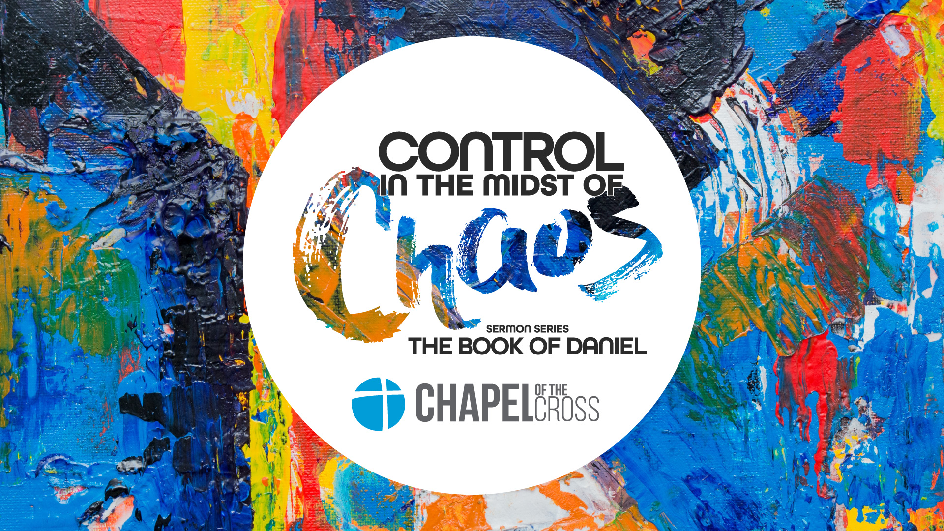 Control in the Midst of Chaos: The Book of Daniel