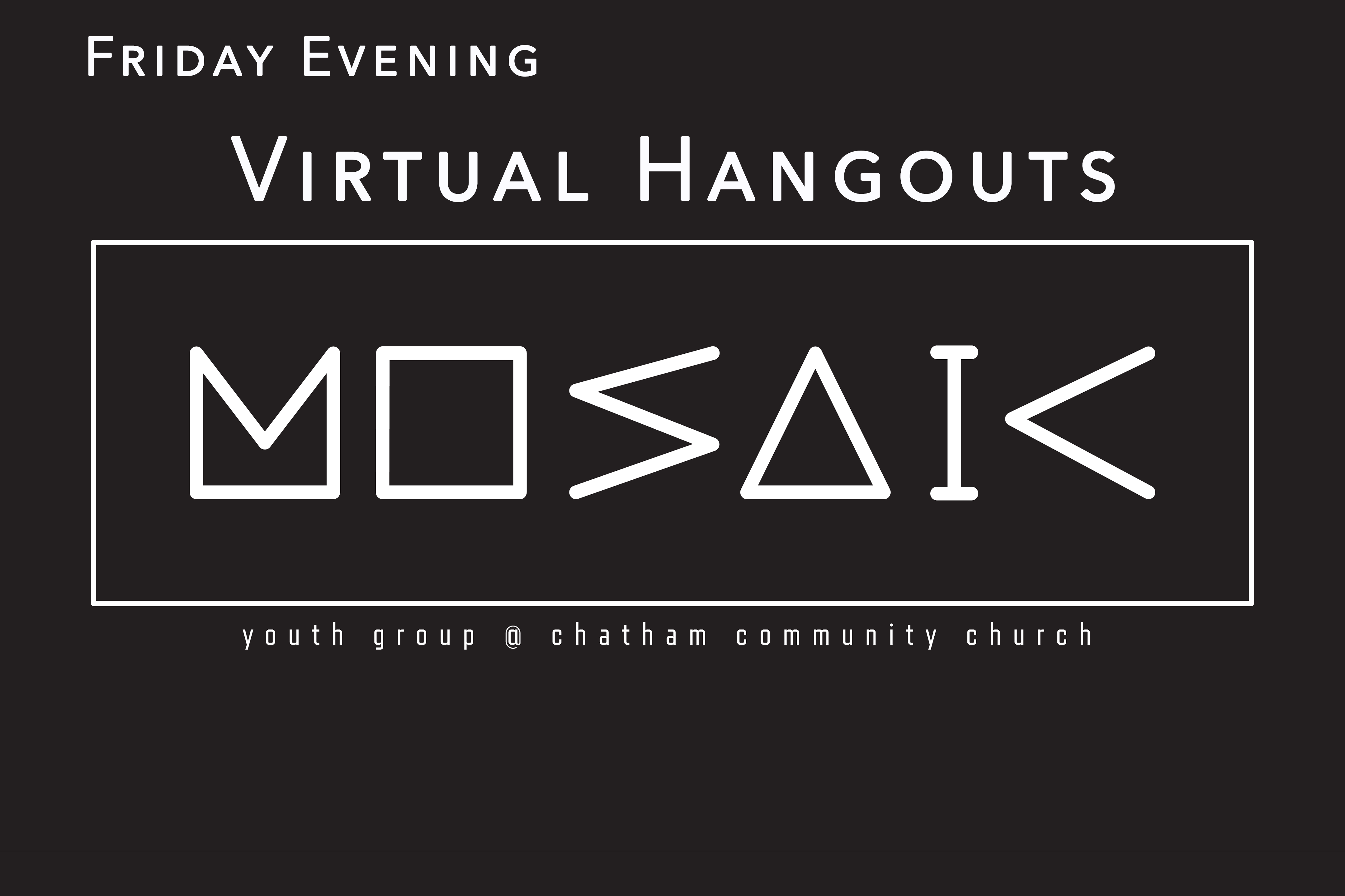 Mosaic Virtual Hangouts website event