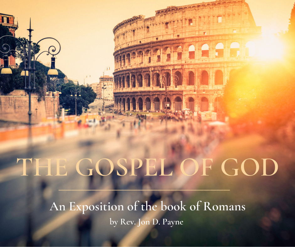 THE GOSPEL OF GOD_ An Exposition of the Book of Romans-3