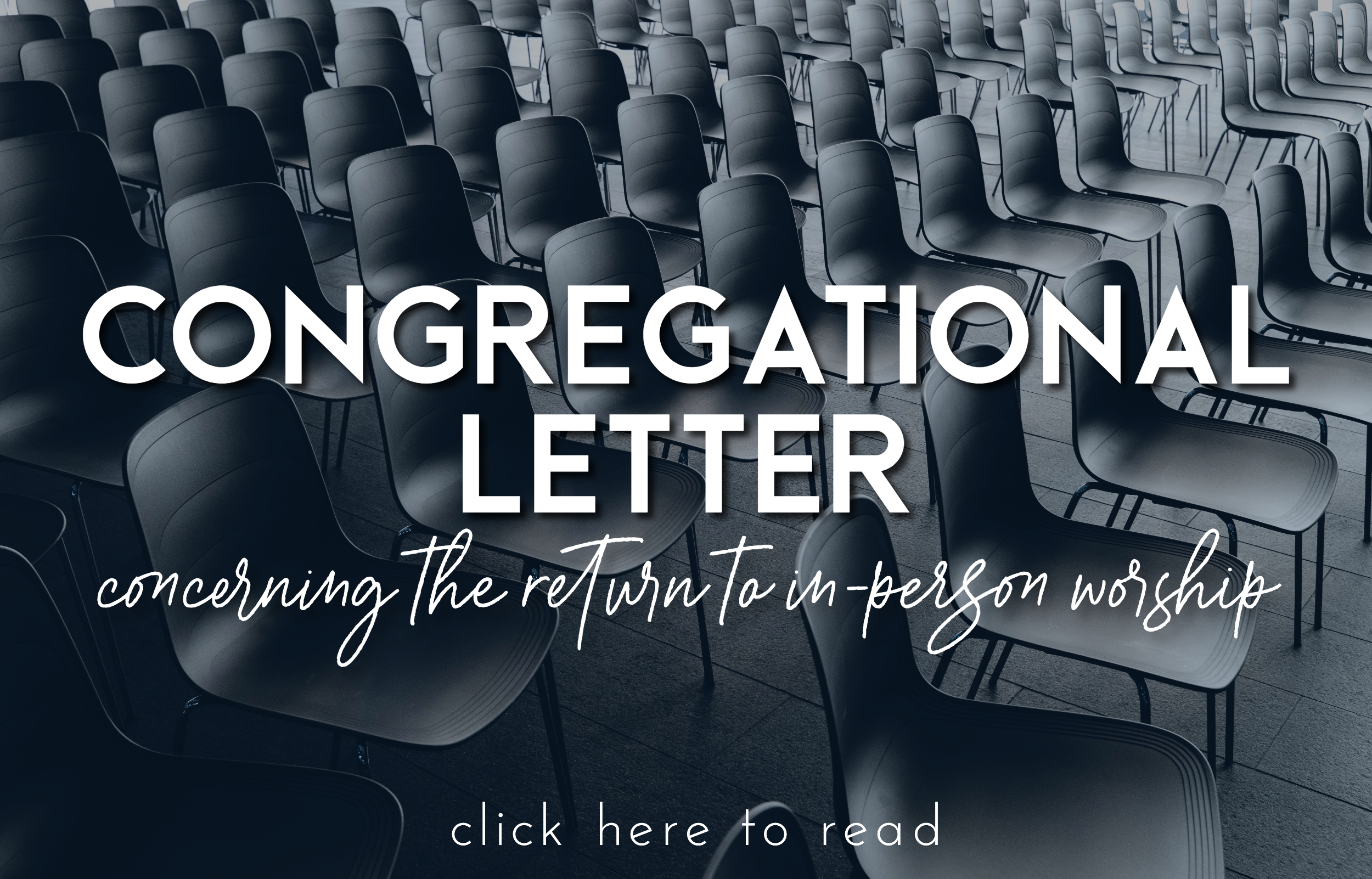 Congregational Letter concerning return to worship