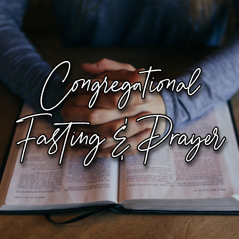 Congregational Prayer and Fasting WU
