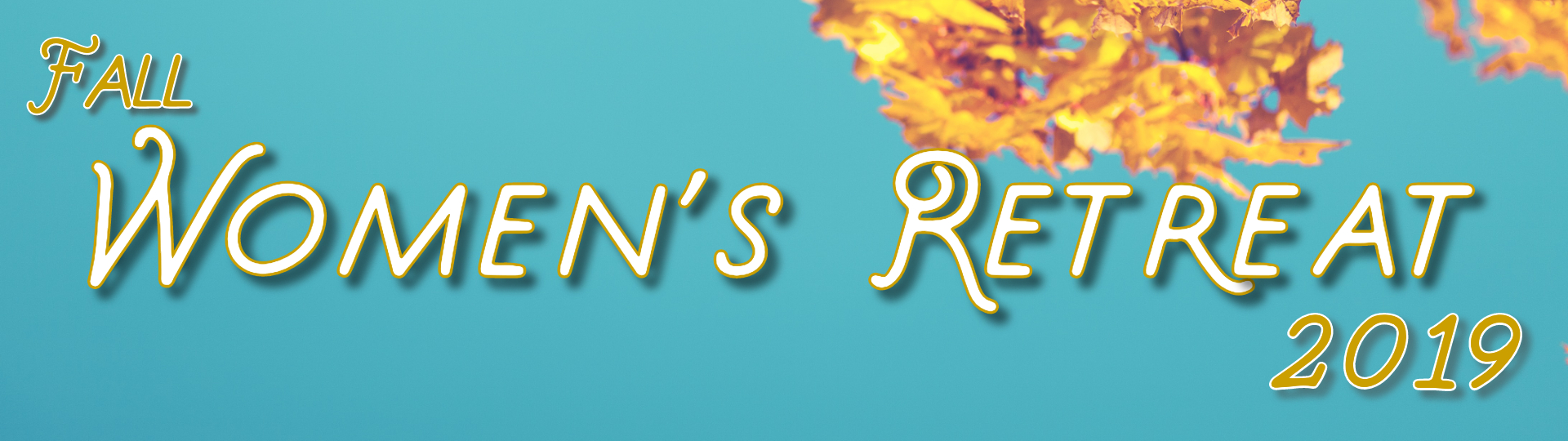 Fall Women's Retreat 2019 Banner