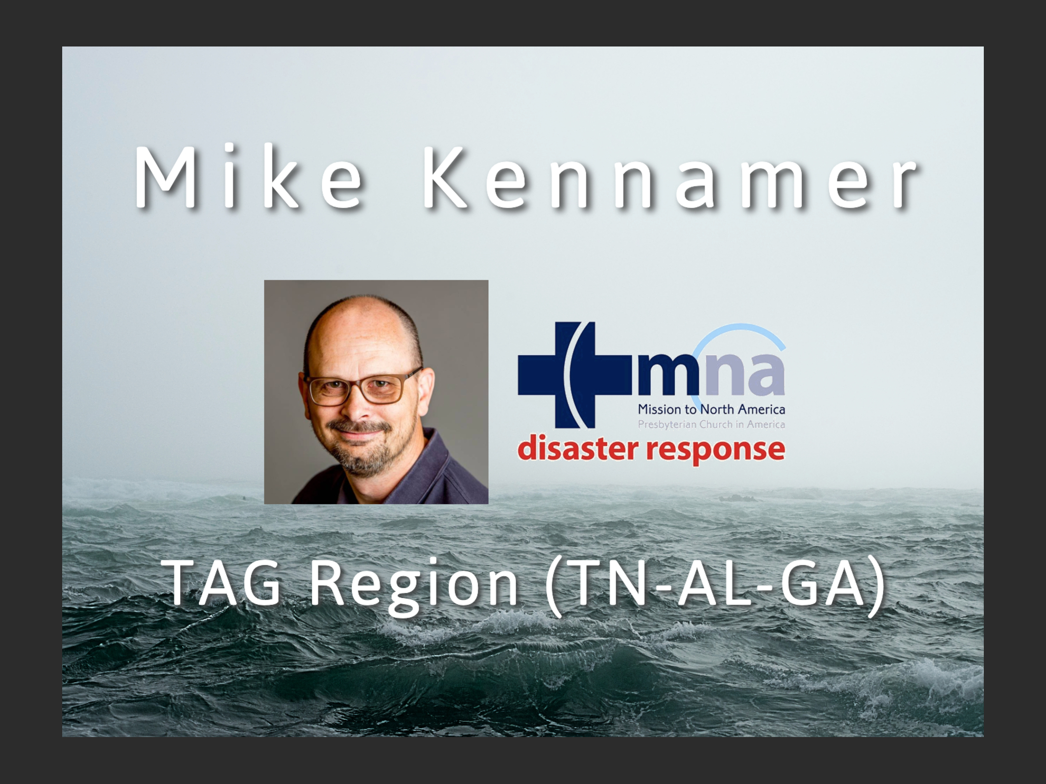 Mike Kennamer Missionary